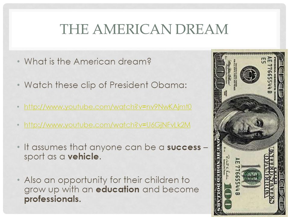 The American dream What is the American dream