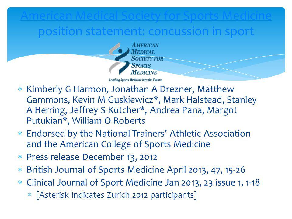 AMSSM Position Statement: concussion in sport --Purpose--