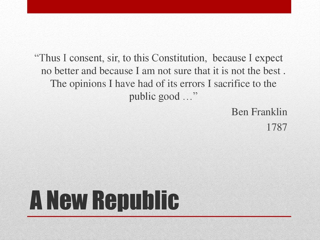 its a republic ben franklin