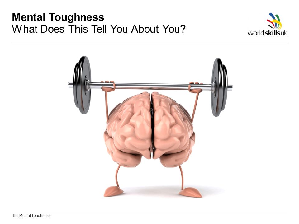 Mental Toughness What Does This Tell You About You