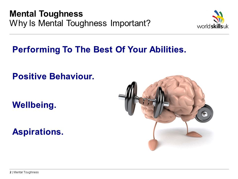 Mental Toughness Why Is Mental Toughness Important
