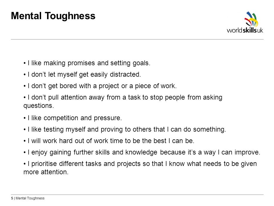 Mental Toughness I like making promises and setting goals.