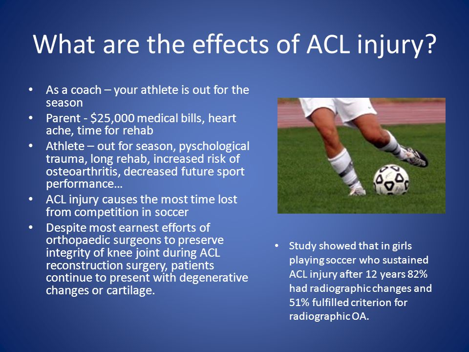 What are the effects of ACL injury