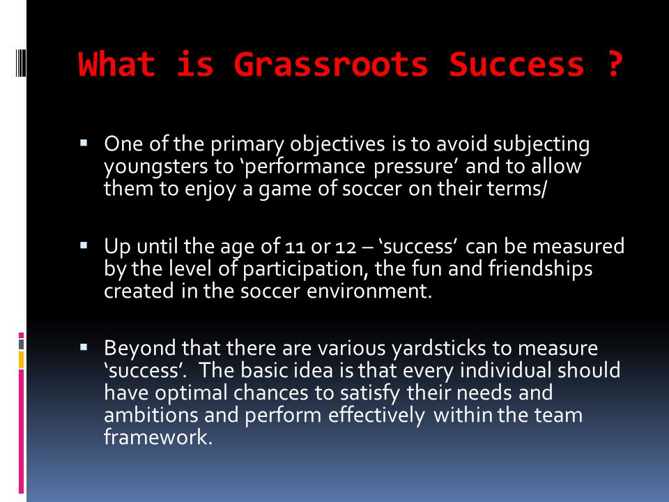 What is Grassroots Success