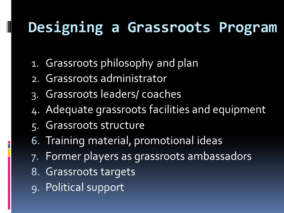Designing a Grassroots Program
