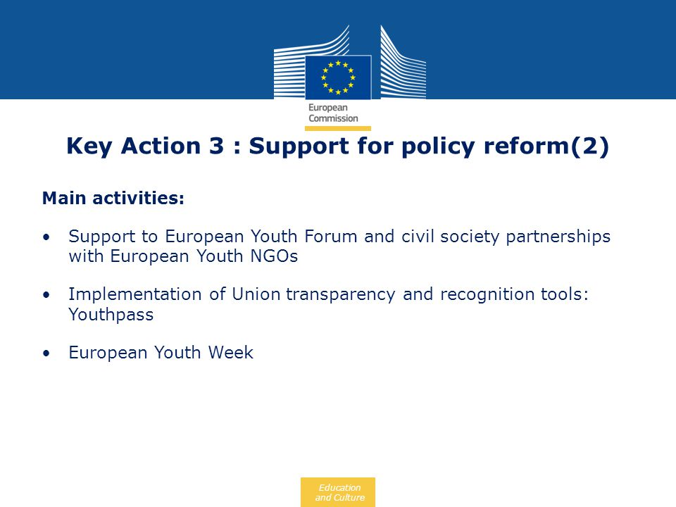 Key Action 3 : Support for policy reform(2)