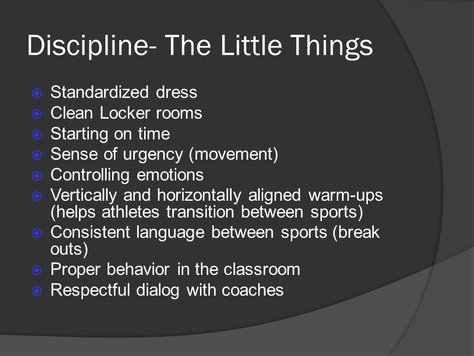 Discipline- The Little Things