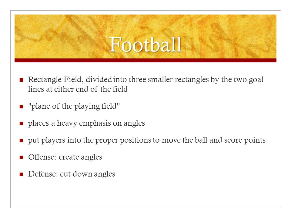 Football Rectangle Field, divided into three smaller rectangles by the two goal lines at either end of the field.