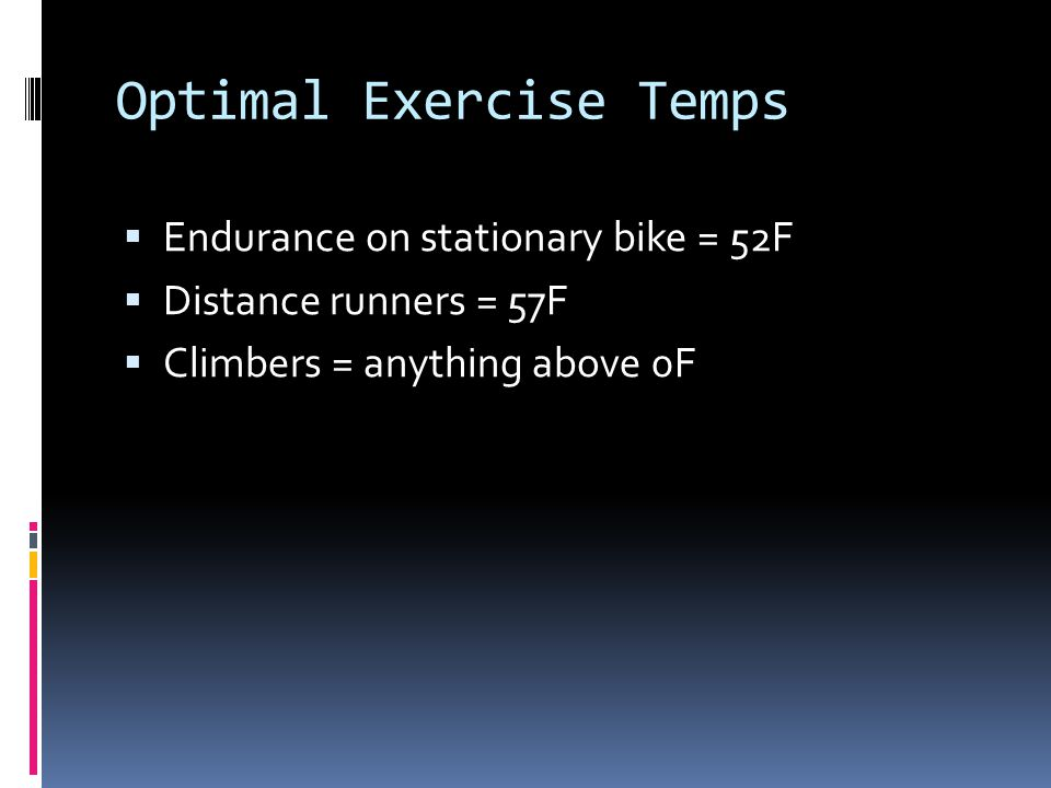Optimal Exercise Temps
