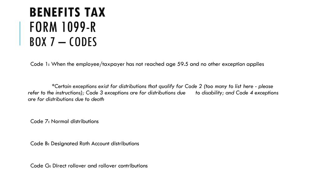 1099 form distribution code 7  Compensation and benefits tax: benefits tax - ppt download