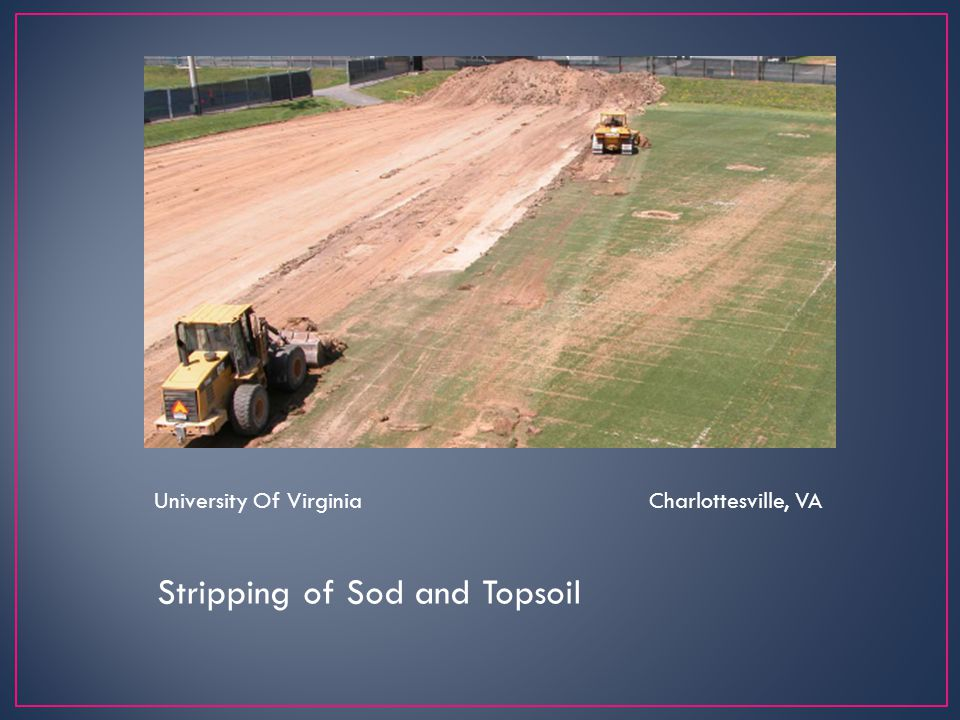 Stripping of Sod and Topsoil
