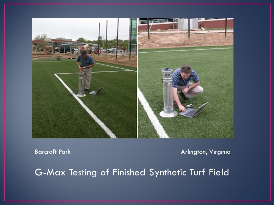 G-Max Testing of Finished Synthetic Turf Field