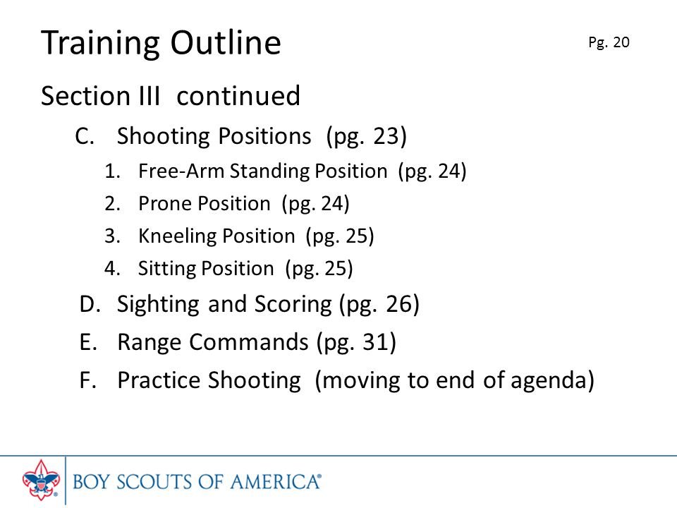 Training Outline Section III continued Shooting Positions (pg. 23)