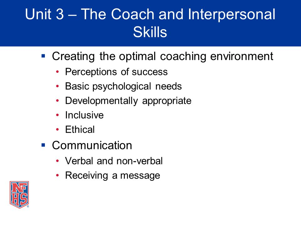 Unit 3 – The Coach and Interpersonal Skills