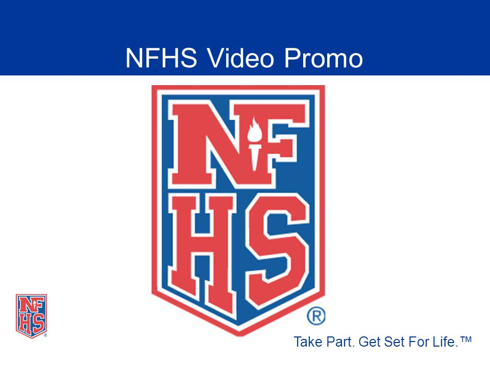 Nfhs fundamentals of coaching presentation ppt video online download nfhs fundamentals of coaching presentation 2 nfhs video promo take part get set for life fandeluxe Images