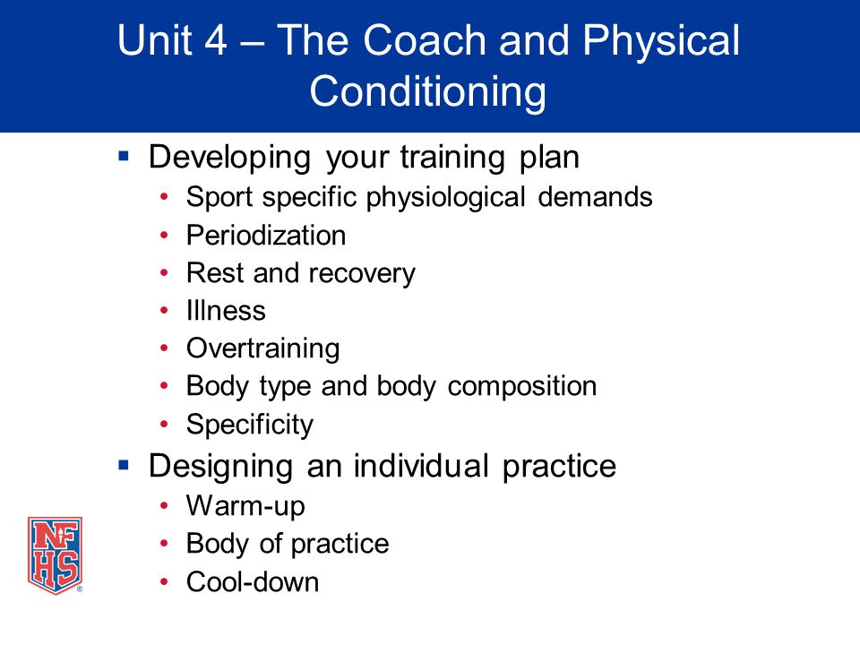 Unit 4 – The Coach and Physical Conditioning