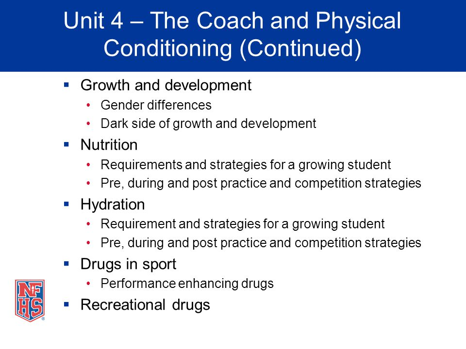 Unit 4 – The Coach and Physical Conditioning (Continued)