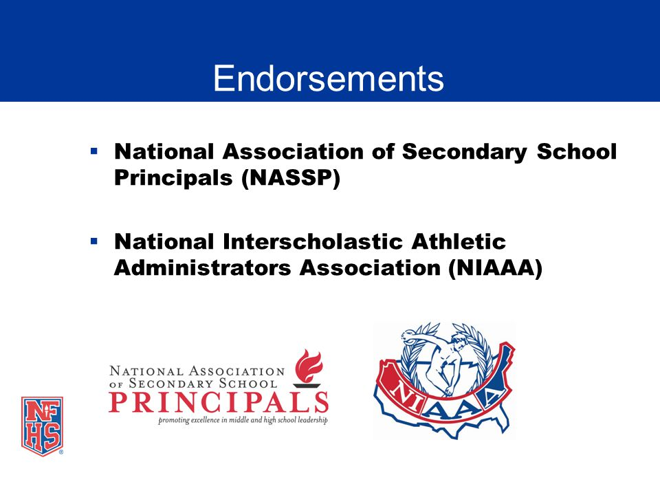 Nfhs fundamentals of coaching presentation ppt video online download 3 endorsements national association of secondary school principals nassp national interscholastic athletic administrators association niaaa fandeluxe Choice Image