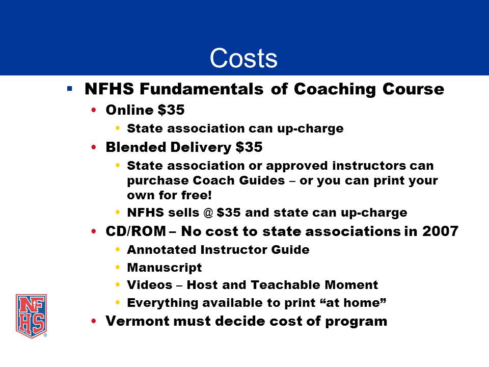 Costs NFHS Fundamentals of Coaching Course Online $35