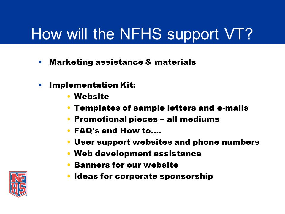 How will the NFHS support VT