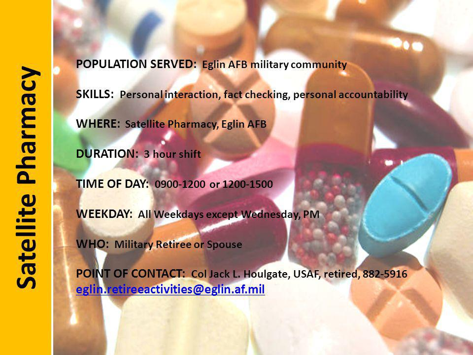 Satellite Pharmacy POPULATION SERVED: Eglin AFB military community