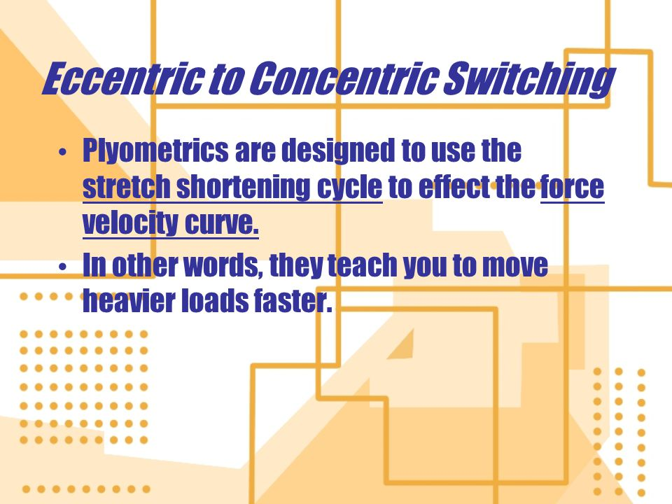 Eccentric to Concentric Switching