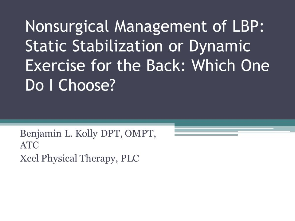 Benjamin L. Kolly DPT, OMPT, ATC Xcel Physical Therapy, PLC