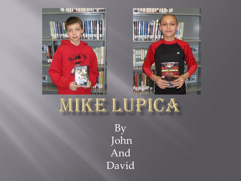 Mike lupica By John And David