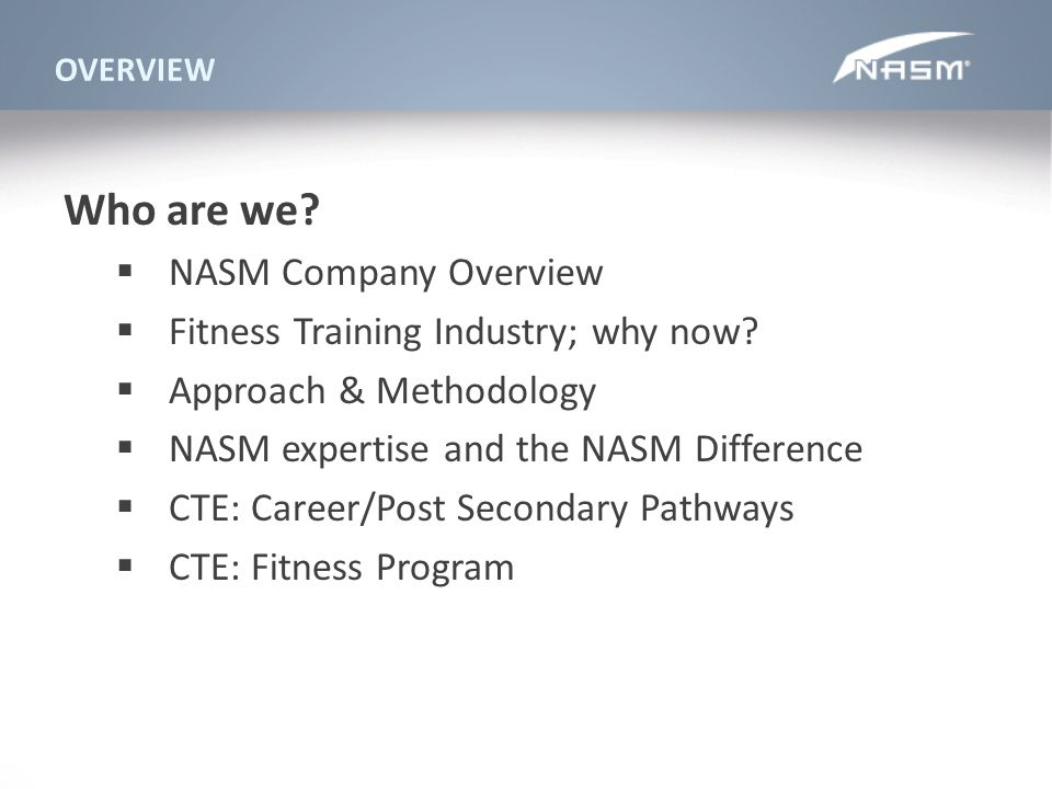 Who are we NASM Company Overview Fitness Training Industry; why now