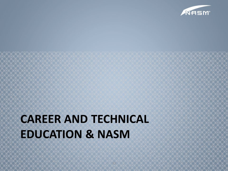 Career and technical Education & NASM