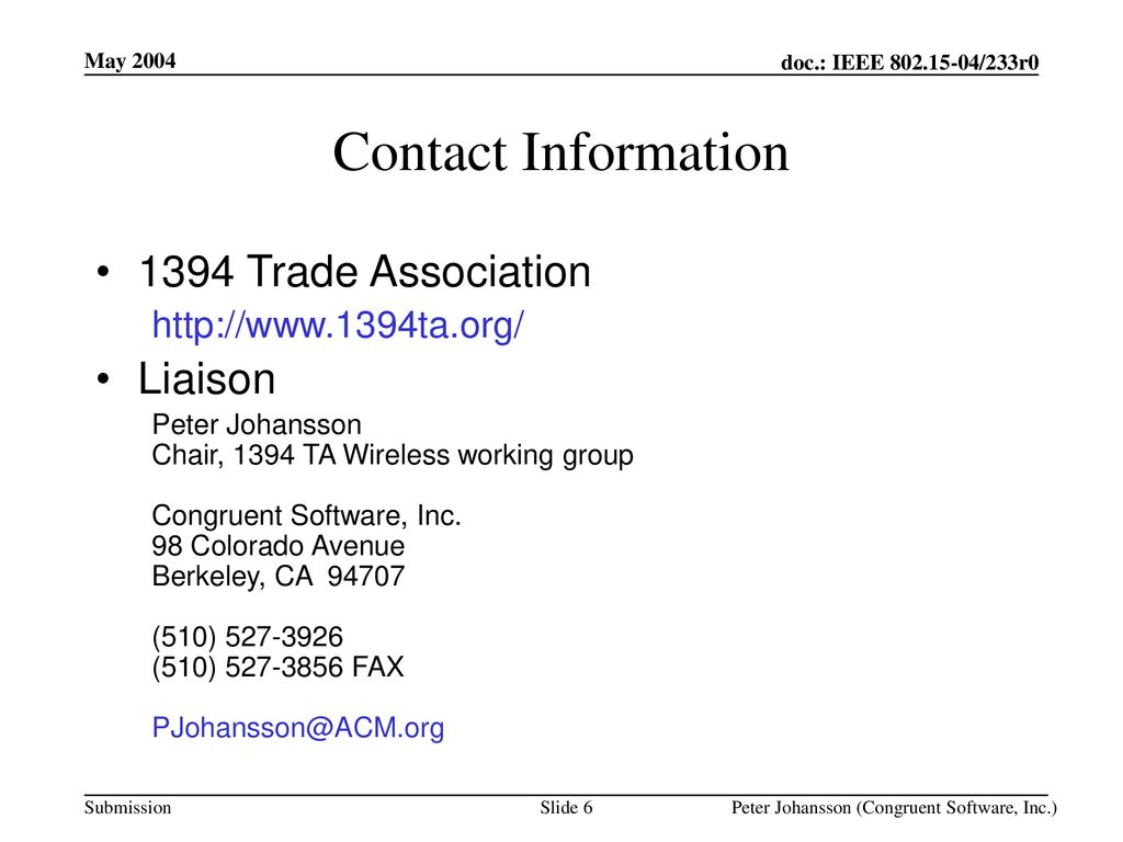 May 2004 Contact Information Trade Association.   Liaison.