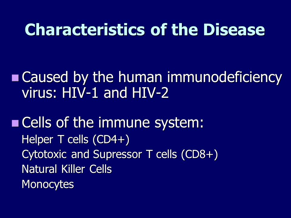 Characteristics of the Disease