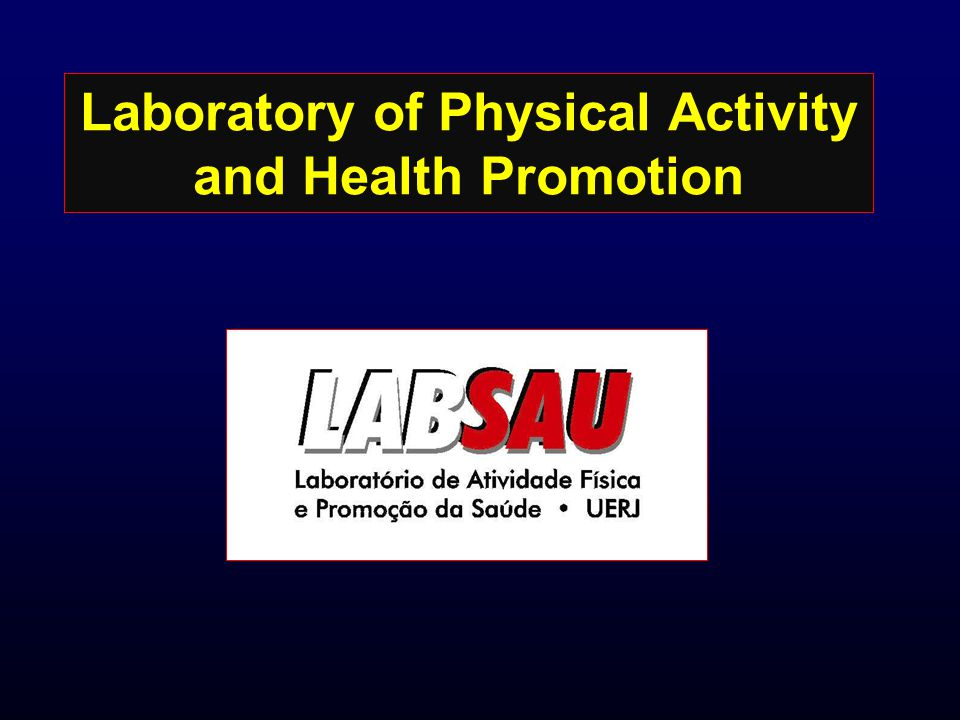 Laboratory of Physical Activity and Health Promotion