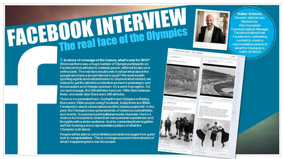 FACEBOOK INTERVIEW The real face of the Olympics
