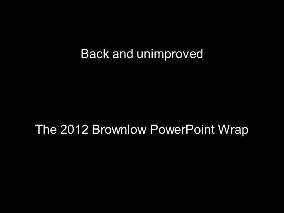 The 2012 Brownlow PowerPoint Wrap