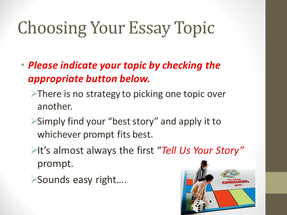 Choosing Your Essay Topic