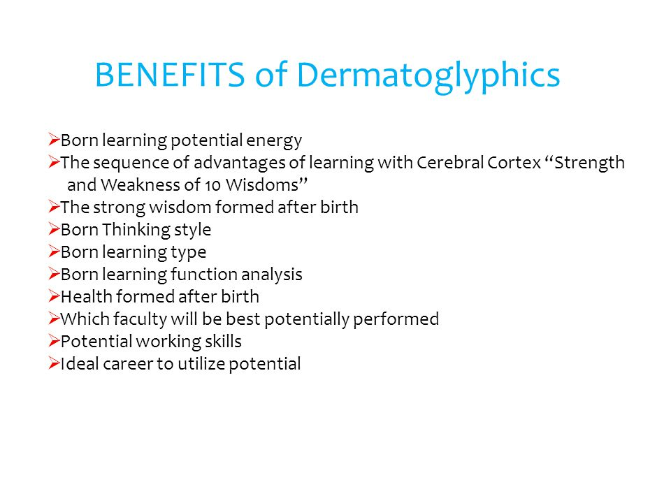 BENEFITS of Dermatoglyphics