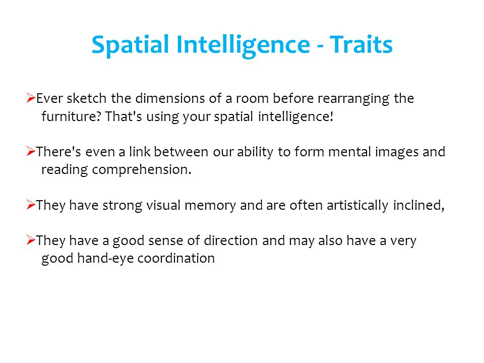 Spatial Intelligence - Traits