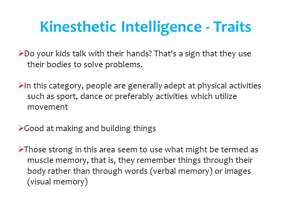 Kinesthetic Intelligence - Traits