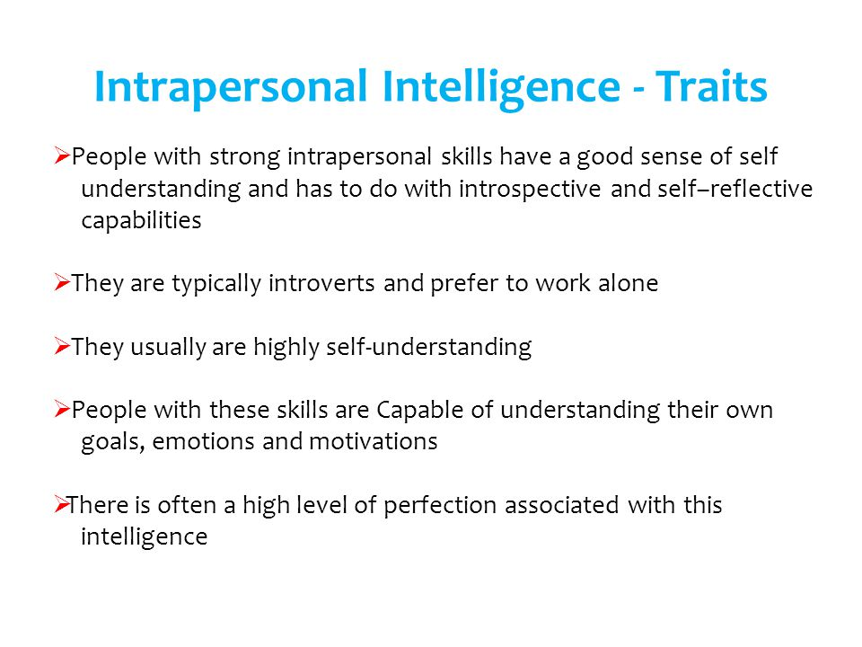 Intrapersonal Intelligence - Traits