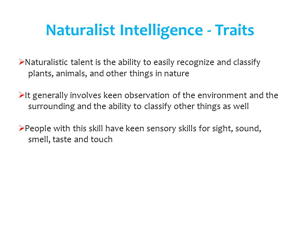 Naturalist Intelligence - Traits