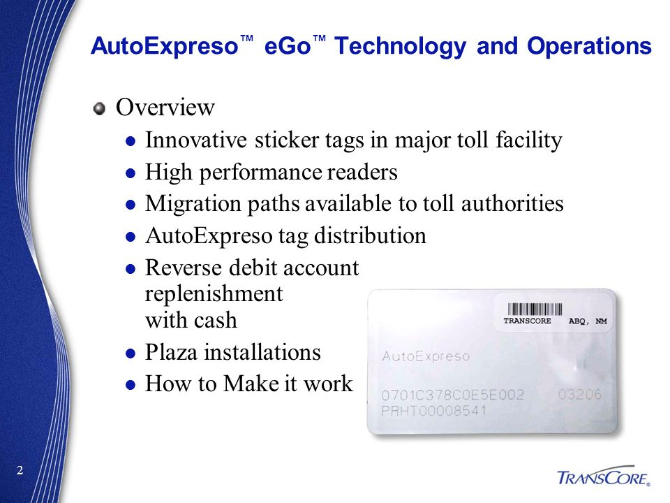 AutoExpreso™ eGo™ Technology and Operations