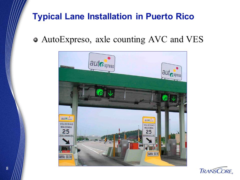 Typical Lane Installation in Puerto Rico