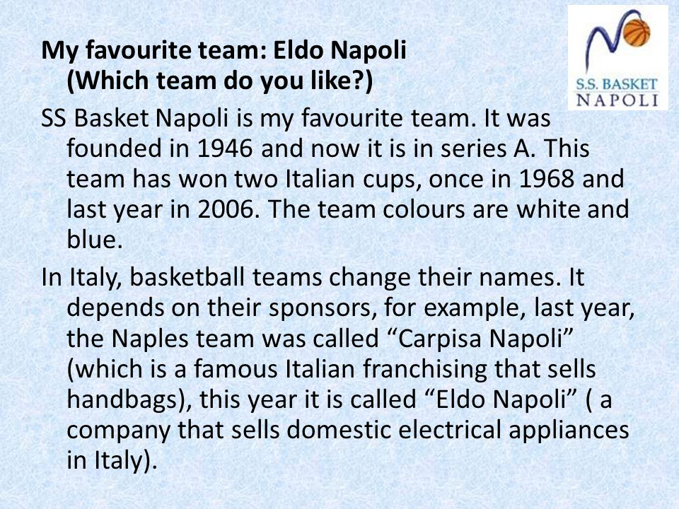 My favourite team: Eldo Napoli (Which team do you like )