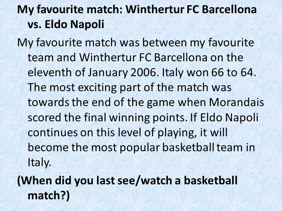My favourite match: Winthertur FC Barcellona vs