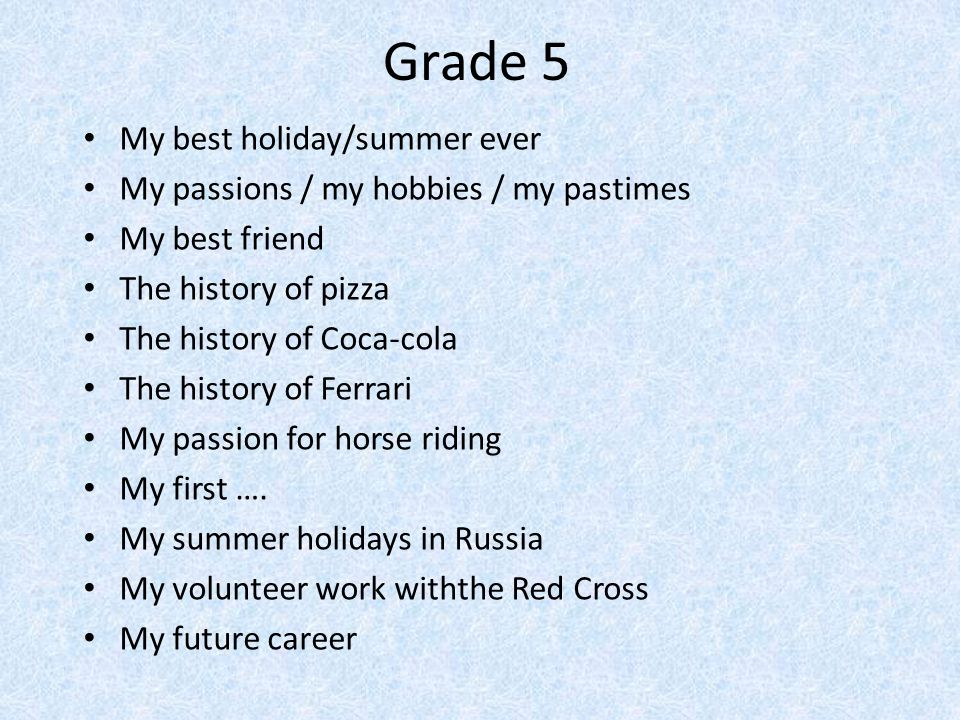 Grade 5 My best holiday/summer ever