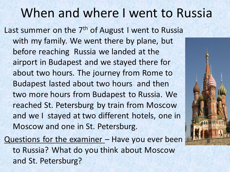 When and where I went to Russia