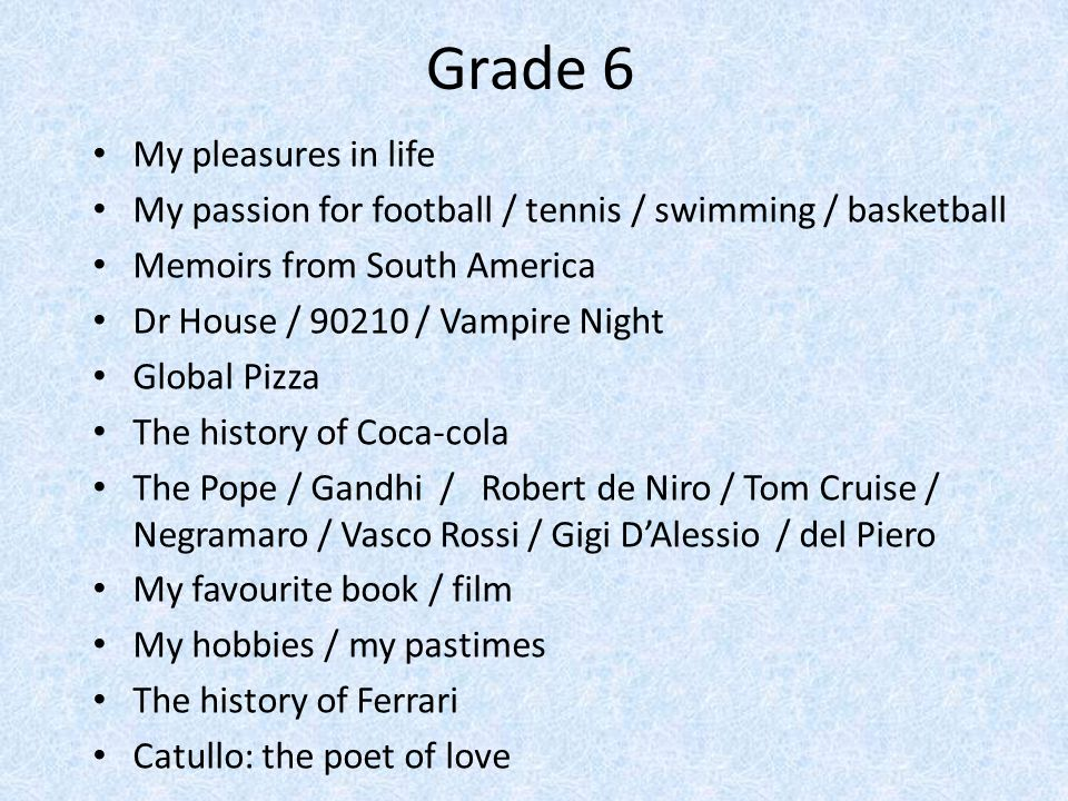 Grade 6 My pleasures in life