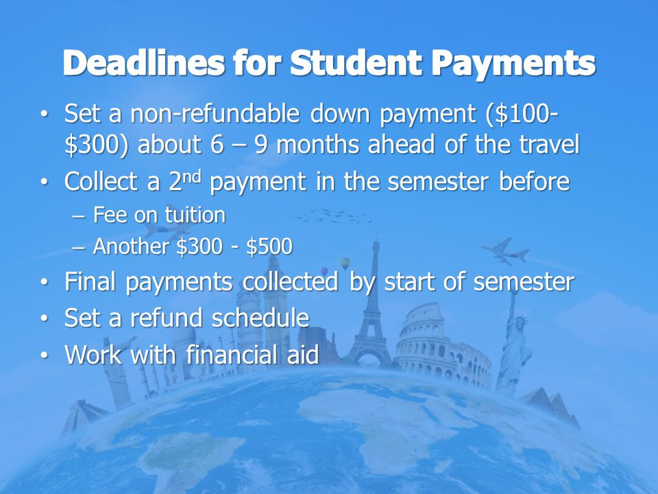 Deadlines for Student Payments