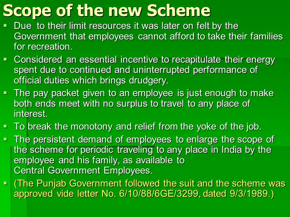 Scope of the new Scheme